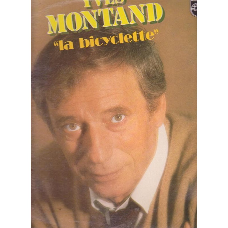 Yves Montand – La Bicyclette photo 02